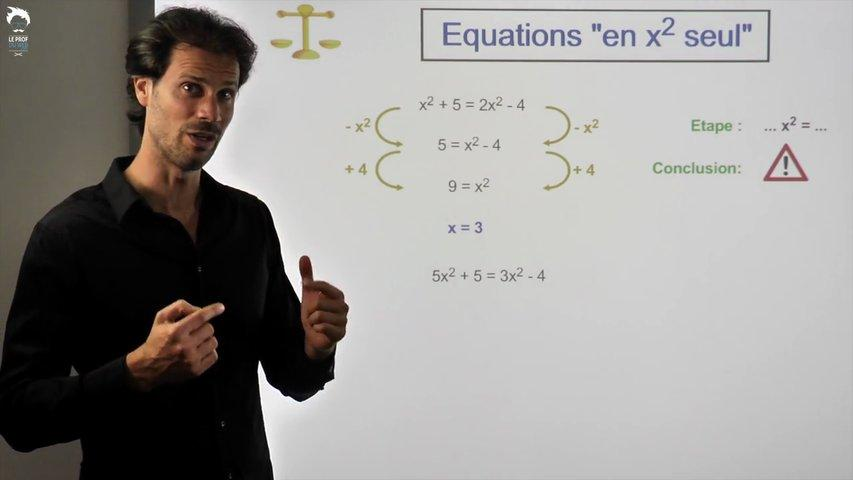 Equations en x² seul