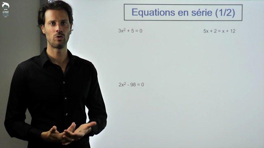 Equations en série - 1/2