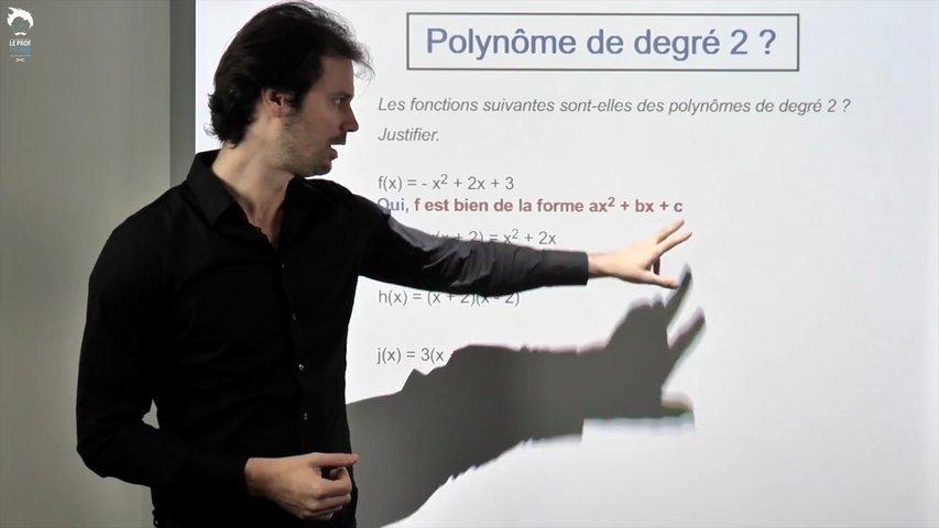 Est-ce bien un polynôme de degré 2 ?