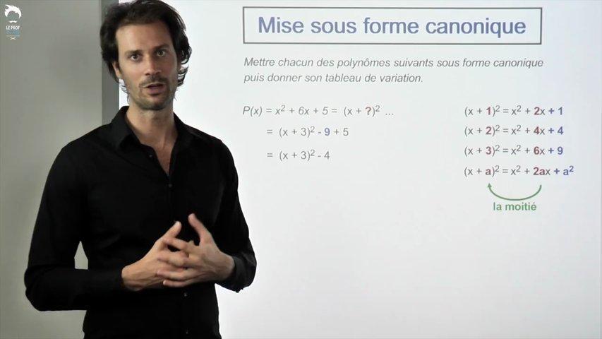 Mettre un polynôme sous forme canonique