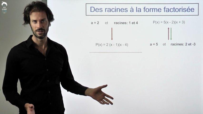 Complément : des racines à la forme factorisée