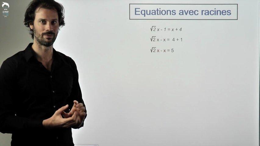 Equations avec racines