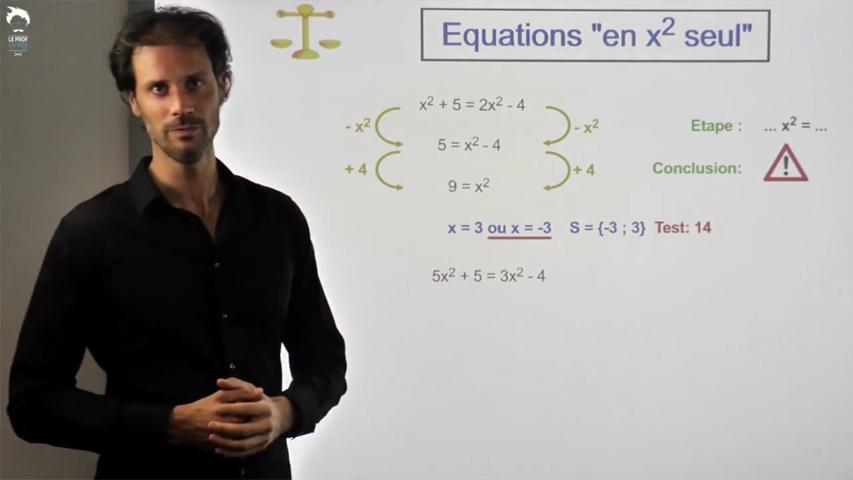 Equations en x² seul
